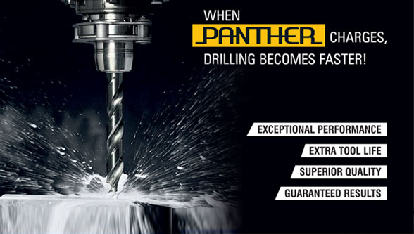 Panther - Drills, a new series of Superior quality drills, Birla Precision Technologies