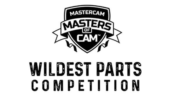 Masters of CAM Wildest Parts Competition - Extended Due to COVID-19