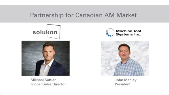 Solukon and Machine Tool Systems Inc. partner for the Canadian AM Market